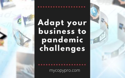 Adapt Your Business to Pandemic Challenges