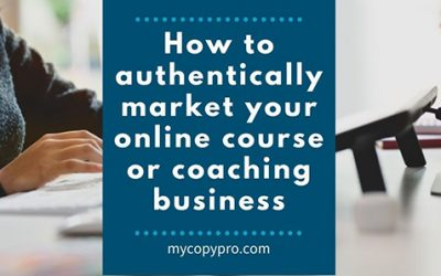 How to Authentically Market Your Online Course or Coaching Business