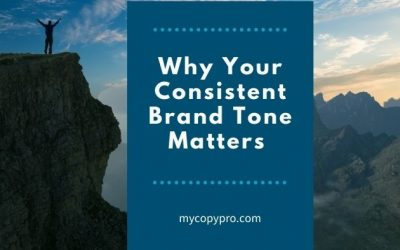 Why Your Consistent Brand Tone Matters